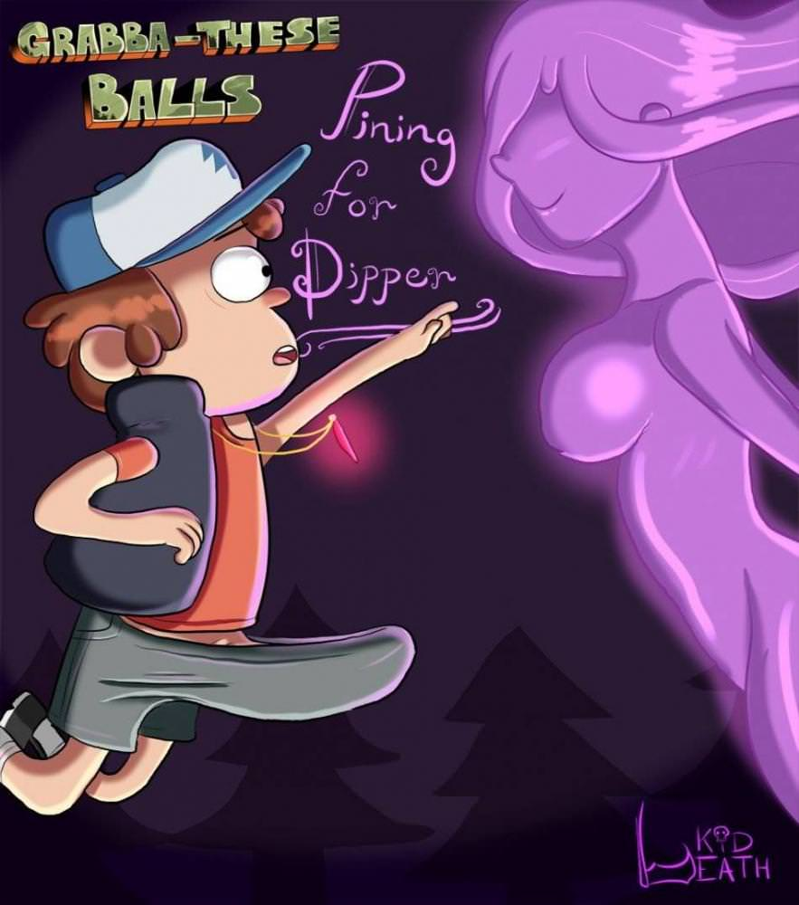 Grabba-These Balls: Pining for Dipper
